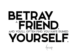 Aesop quotes betray friend